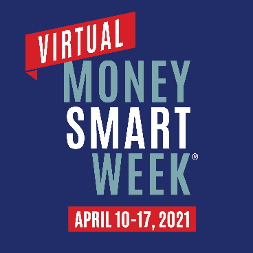 Money Smart Week: Free Virtual Events to Better Manage Your Personal Finances